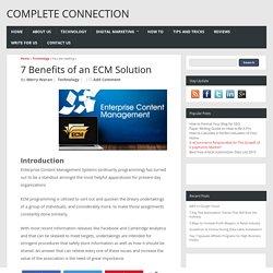 7 Benefits of an ECM Solution