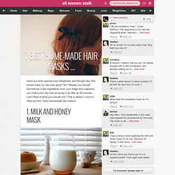 7 Best Home-Made Hair Masks …