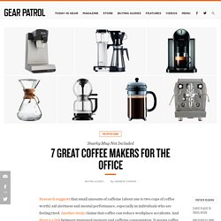 7 Best Office Coffee Makers