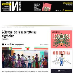 7-Eleven : de la supérette au night-club