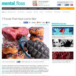 7 Foods That Have Led to War