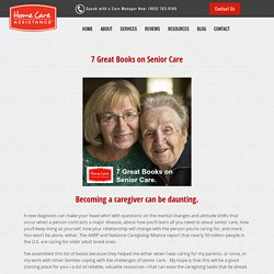 7 Good Books on Senior Care