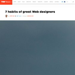 7 habits of great Web designers