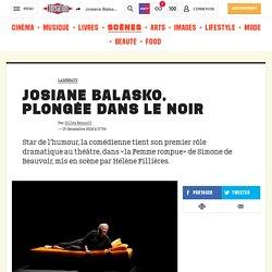 Josiane Balasko, plongée dans le noir
