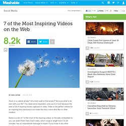 7 of the Most Inspiring Videos on the Web
