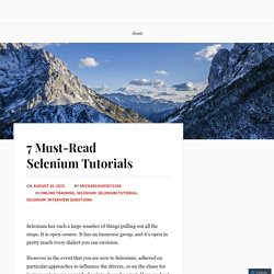 7 Must-Read Selenium Tutorials