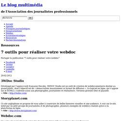 7 outils pour réaliser votre webdoc
