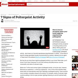7 Signs of Poltergeist Activity