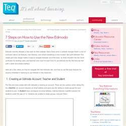 7 Steps on How to Use the New Edmodo