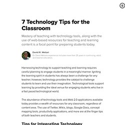 7 Technology Tips for the Classroom: Strategies and Techniques for Integrating Web 2.0 Tools