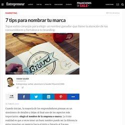 7 tips para nombrar tu marca