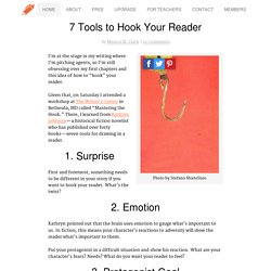 7 Tools to Hook Your Reader
