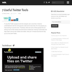7 Useful Twitter Tools | Tools