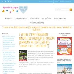 7 vertus d'une éducation nature
