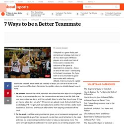 7 Ways to be a Better Teammate