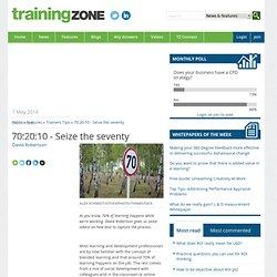 70:20:10 - Seize the seventy