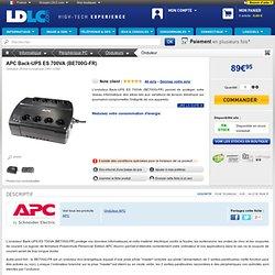 APC Back-UPS ES 700VA (BE700G-FR) (BE700G-FR) : achat / vente Onduleur sur ldlc
