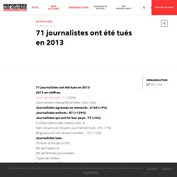 71 journalistes ont été tués en 2013