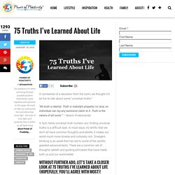 75 Truths I've Learned About Life