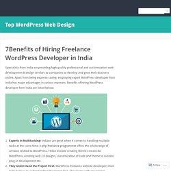 7Benefits of Hiring Freelance WordPress Developer in India – Top WordPress Web Design