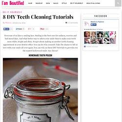 8 DIY Teeth Cleaning Tutorials