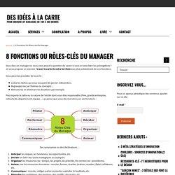 8 fonctions ou rôles-clés du manager