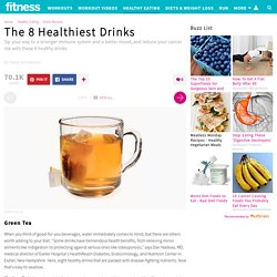8 Healthy Drinks