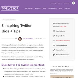8 Inspiring Twitter Bios + Tips