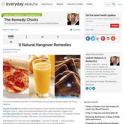 8 Natural Hangover Remedies