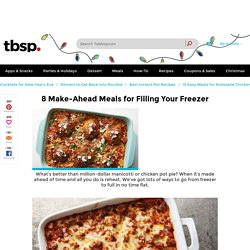 8 of the Best Freezer Meals