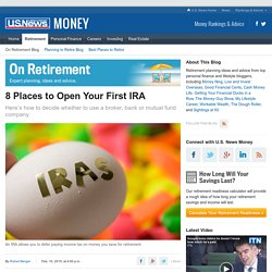 8 Places to Open Your First IRA