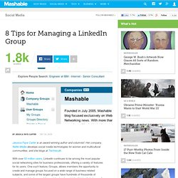 8 Tips for Managing a LinkedIn Group