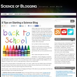 8 Tips on Starting a Science Blog