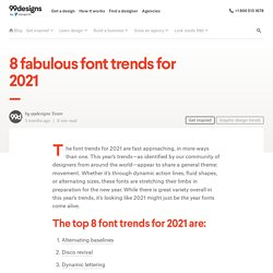 8 Top Font Trends for 2021