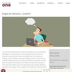8 types de mémoires… à retenir!