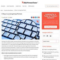 8 Ways to avoid getting Phished