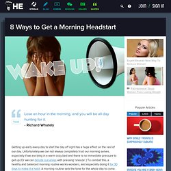 8 Ways to Get a Morning Headstart