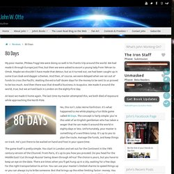 80 Days – John W. Otte