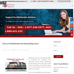 Call 1-8772405577 for How to Fix Bitdefender Not Responding Issue