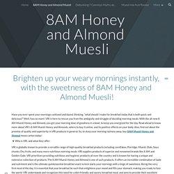 8AM Honey and Almond Muesli