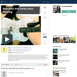 ► stairway to heaven by bass tapping | beautiful and funky bass tapping | camillesmith023 | 8tracks