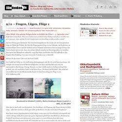 9/11 – Fragen, Lügen, Flüge1