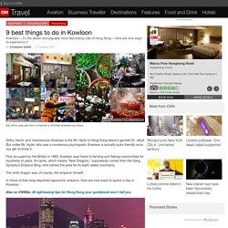 9 best things to do in Kowloon