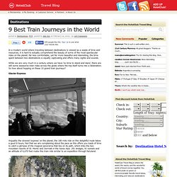 9 Best Train Journeys in the World