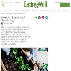 9 Health Benefits of Gardening
