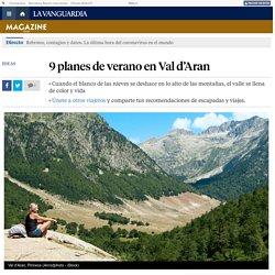 9 planes de verano en Val d'Aran
