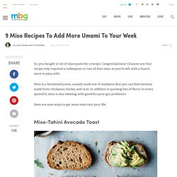 9 Recipes Using Miso Paste