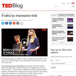 9 TEDTalks by impressive kids