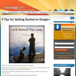 9 Tips for starting Google+