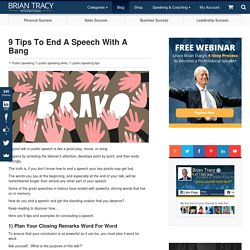 9 Tips to End a Speech With a Bang